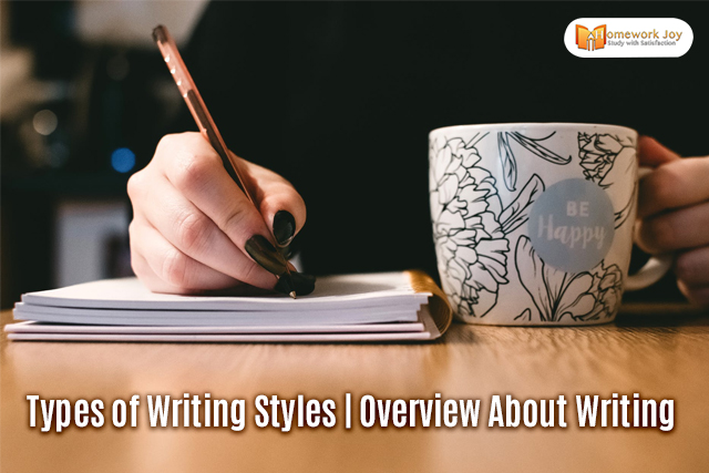 Types of Writing Styles Overview About Writing