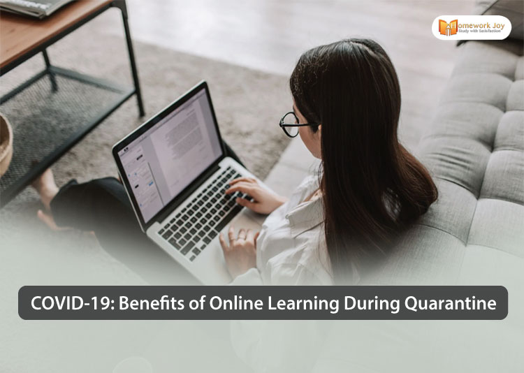 COVID 19 Benefits of Online Learning During Quarantine