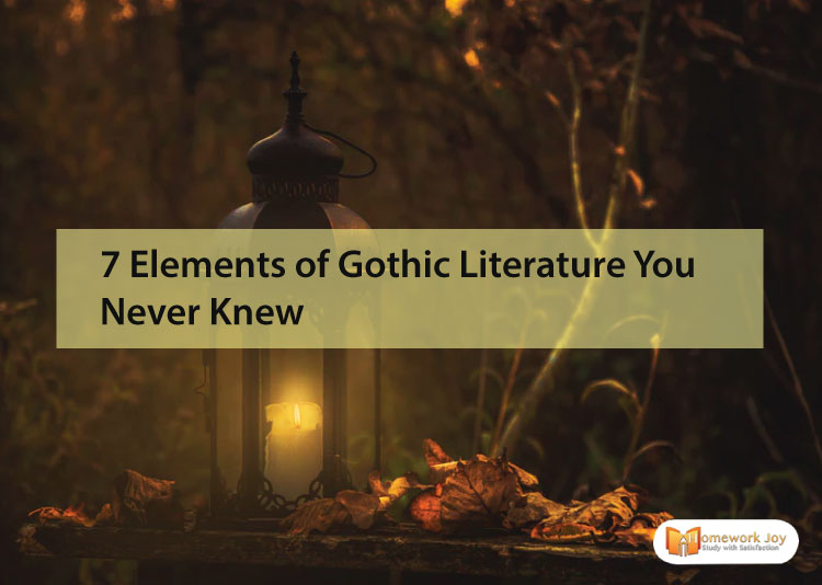 7 Elements of Gothic Literature You Never Knew