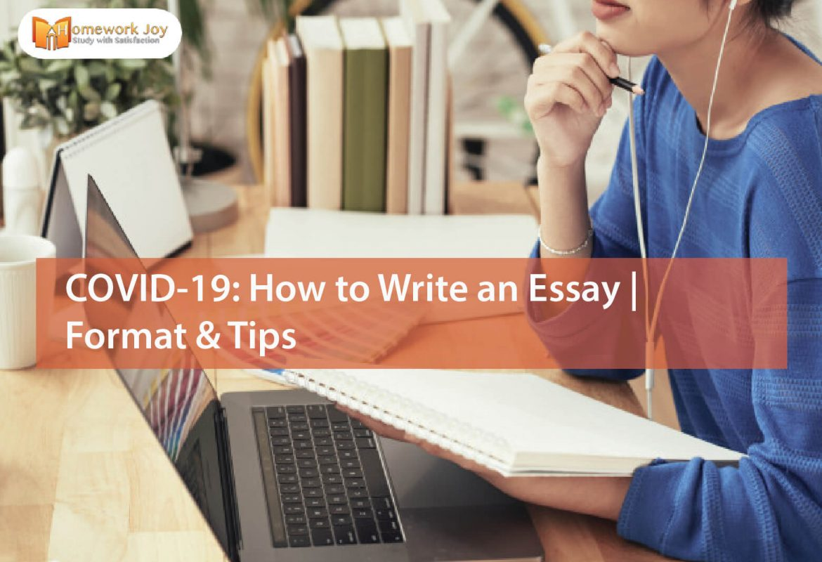 COVID-19 How to Write an Essay Format & Tips (1)