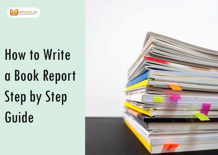 How to Write a Book Report Step by Step Guide